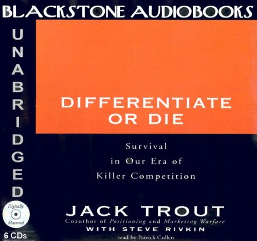 in the era of killer competition Buy differentiate or die: survival in our era of killer competition new edition by jack trout (isbn: 9780471028925) from amazon's book store everyday low prices and.