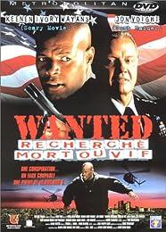 Wanted - Recherché Mort Ou Vif