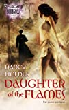 Daughter Of The Flames (Silhouette Bombshell) (0373514077) by Holder, Nancy