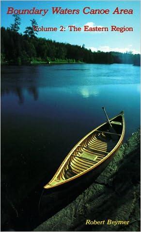 Boundary Waters Canoe Area: The Eastern Region (Wilderness Press Trail Guide Series)