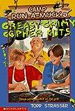 Greasy Grimy Gopher Guts (Camp Run-a-Muck Book 1) (0590742612) by Strasser, Todd