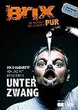 Werner Brix 'Brix Pur: Unter Zwang'