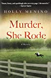 Murder, She Rode: A Tink Elledge Mystery