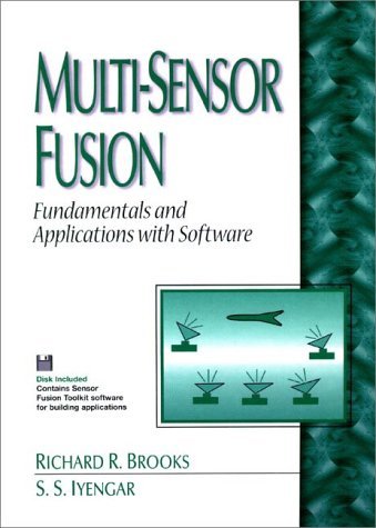 Multi-Sensor Fusion: Fundamentals and Applications with Software with 3.5 Disk