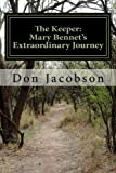 img - for The Keeper: Mary Bennet's Extraordinary Journey (The Bennet Wardrobe) (Volume 1) book / textbook / text book