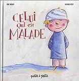 echange, troc Eric Heliot, Olivier Petit - Celui qui est malade