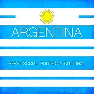 Argentina [Spanish Edition] Audiobook