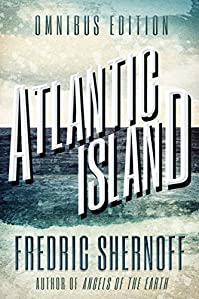 Atlantic Island: Revised And Expanded Edition by Fredric Shernoff ebook deal