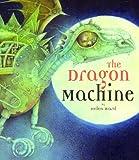 Helen Ward The Dragon Machine