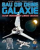Das große Lego-Buch: Bau dir deine Galaxie