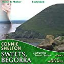 Sweets Begorra: Samantha Sweet, 7 (       UNABRIDGED) by Connie Shelton Narrated by Andrea Bates