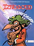 """Afficher """"Les Aventures du grand Vizir Iznogoud n° 13 Je veux être Calife à la place du Calife !"""""""
