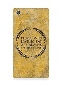 AMEZ people who love to eat are always the best people Back Cover For Sony Xperia M5
