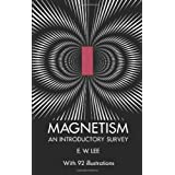 Magnetism: An Introductory Survey ~ E. W. Lee