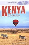 Kenya in Pictures (Visual Geography. Second Series)