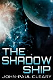 The Shadow Ship (Convergent Space Book 2)