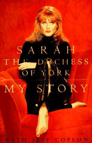 My Story, Sarah Ferguson, Jeff Coplon