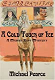 A Cold Touch of Ice: A Mamur Zapt Mystery (Mamur Zapt Mysteries)
