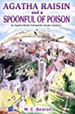 Agatha Raisin and a Spoonful of Poison (Agatha Raisin, #19)
