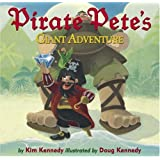 Pirate Pete's Giant Adventure ~ Kim Kennedy