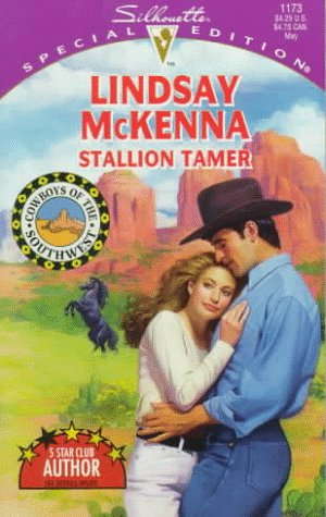 Stallion Tamer (Cowboys Of The Southwest) (Special Edition), Lindsay Mckenna