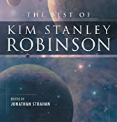 The Best of Kim Stanley Robinson | [Kim Stanley Robinson]