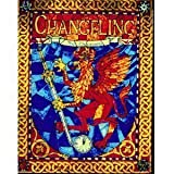 Changeling: The Dreaming, A Storytelling Game of Modern Fantasy (1565047001) by Chupp, Sam