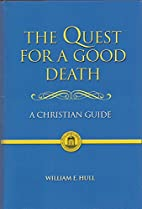 The Quest for a Good Death: A Christian…