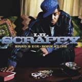 Lil Scrappy Bred 2 Die Born 2 Live [Clean Version] [Us Import]