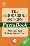 img - for The Blood Group Antigen FactsBook book / textbook / text book