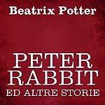 Peter Rabbit ed altre storie | Beatrix Potter