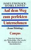 Auf dem Weg zum perfekten Unternehmen - ( Lean Thinking) - James P. Womack