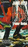 James Axler Trader Redux (Deathlands)