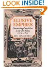Elusive Empires: Constructing Colonialism in the Ohio Valley, 1673-1800