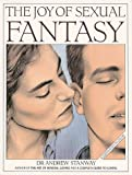 img - for The Joy of Sexual Fantasy (Stanway, Andrew) book / textbook / text book
