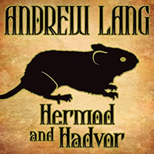 Hermod and Hadvor | [Andrew Lang]