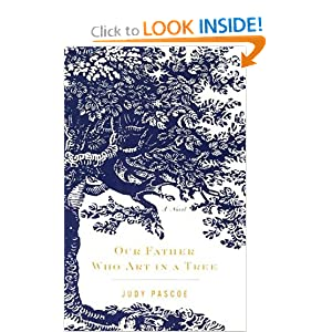 Our Father Who Art in a Tree Judy Pascoe