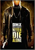 Never Die Alone (Bilingual)