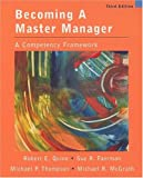 Becoming a master manager:a competency framework