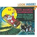 Ke Ahiahi Mamua O Kalikimaka: 'Twas the Night before Christmas-in Hawai'i