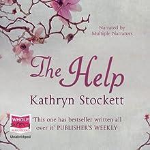 The Help (       UNABRIDGED) by Kathryn Stockett Narrated by Jenna Lamia, Bahni Turpin, Octavia Spencer, Cassandra Campbell