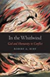 In the Whirlwind: God and Humanity in...