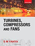 Turbines, Compressors and Fans, 4/e