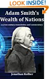 Adam Smith's Wealth of Nations: a 21st Century Translation and Commentary