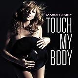 マライア・キャリー Touch_My_Body