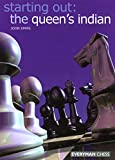 Starting Out: The Queens Indian (Starting Out - Everyman Chess)