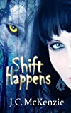 Shift Happens (A Carus Novel Book 1)