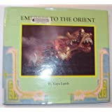 Empress to the Orient ~ W. Kaye Lamb