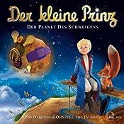 Der Palast des Schweigens (Der Kleine Prinz 7): Das Original-Hörspiel zur TV-Serie | Thomas Karallus
