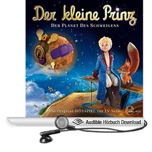 Der Palast des Schweigens (Der Kleine Prinz 7): Das Original-H�rspiel zur TV-Serie